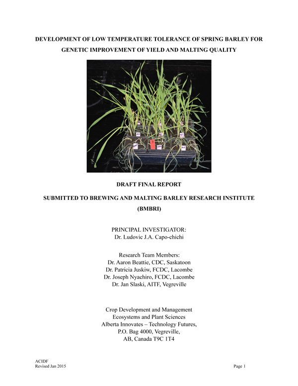 Development of Low Temperature Tolerance of Spring Barley for Genetic Improvement of Yield and Malting Quality